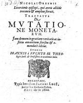 Tractatus de mutatione monetarum, ed. studio Joannis a Fuchte. - Helmstadi, Her. Jacobi Lucii 1622