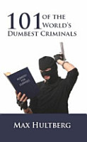 101 of the World s Dumbest Criminals PDF