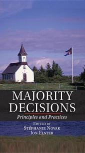 Majority Decisions: Principles and Practices