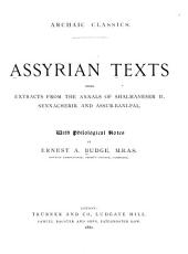 Assyrian Texts: Being Extracts from the Annals of Shalmaneser II., Sennacherib, and Assur-bani-pal