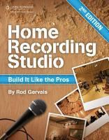 Home Recording Studio  Build it Like the Pros PDF