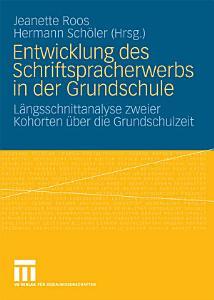 Entwicklung des Schriftspracherwerbs in der Grundschule PDF