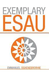 Exemplary Esau