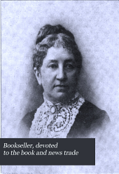 Bookseller, Devoted to the Book and News Trade: Volume 9