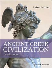 Ancient Greek Civilization: Edition 3