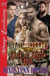 Healing Hearts 3: Just a Little Kiss
