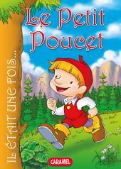 Le Petit Poucet: Contes et Histoires pour enfants