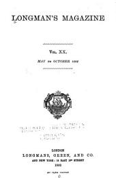 Longman's Magazine: Volume 20