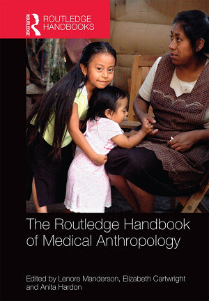 The Routledge Handbook of Medical Anthropology PDF