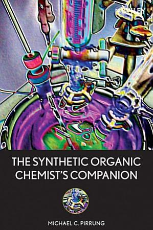 The Synthetic Organic Chemist s Companion PDF
