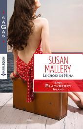 Le choix de Nina: T3 - Blackberry Island