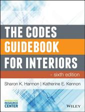 The Codes Guidebook for Interiors: Edition 6