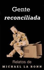 Gente reconciliada
