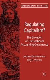 Regulating Capitalism?: The Evolution of Transnational Accounting Governance
