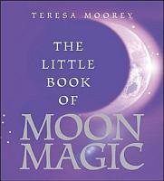 The Little Book of Moon Magic PDF