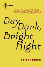 Day Dark, Bright Night