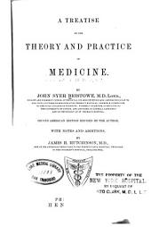 A Treatise on the Theory and Practice of Medicine