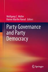 Party Governance And Party Democracy Book PDF