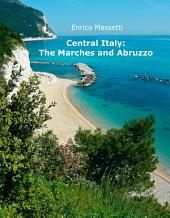 Central Italy: The Marches and Abruzzo