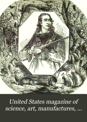 United States Magazine Of Science Art Manufactures Agriculture Commerce And Trade Book PDF