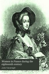 Women in France During the Eighteenth Century: Volume 1