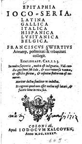 Epitaphia ioco-seria: latina, gallica, italica, hispanica, lvsitanica, belgica