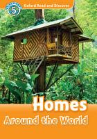 Homes Around the World  Oxford Read and Discover Level 5  PDF