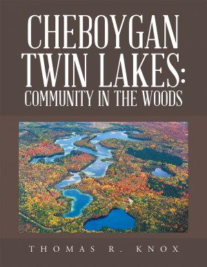 Cheboygan Twin Lakes  Community in the Woods PDF