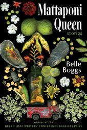 Mattaponi Queen: Stories