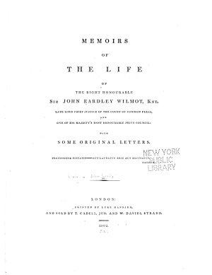 Memoirs of the Life of the Right Honourable Sir John Eardley Wilmot, Knt
