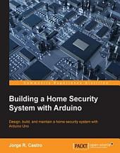 Building a Home Security System with Arduino