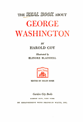 The Real Book About George Washington Book PDF