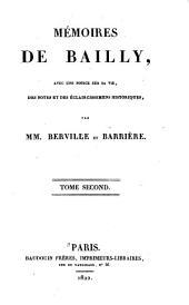 Mémoires de Bailly: avec une notice sur sa vie, des notes ...