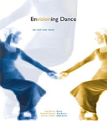 Envisioning Dance On Film And Video Book PDF