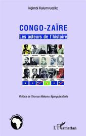 Congo-Zaïre les acteurs de l'histoire