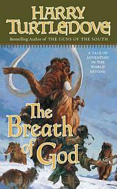 The Breath of God: A Tale of Adventure in the World Beyond