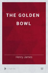 The Golden Bowl Book