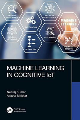 Machine Learning in Cognitive IoT PDF