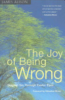 The Joy of Being Wrong
