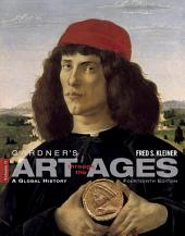 Gardner's Art through the Ages: A Global History: Volume 2, Edition 14