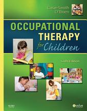 Occupational Therapy for Children - E-Book: Edition 6