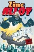 Zinc Alloy   Super Zero PDF