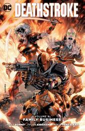Deathstroke Vol. 4: Family Business: Volume 4, Issues 17-20