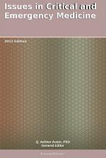 Issues in Critical and Emergency Medicine: 2011 Edition