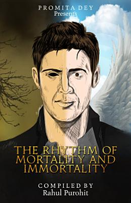 The Rhythm of Mortality and Immortality PDF