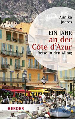 Ein Jahr an der C  te d Azur PDF