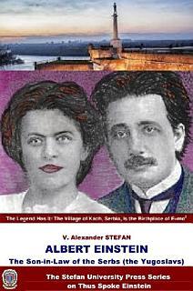 Albert Einstein  The Son in law of the Serbs  the Yugoslavs  Book