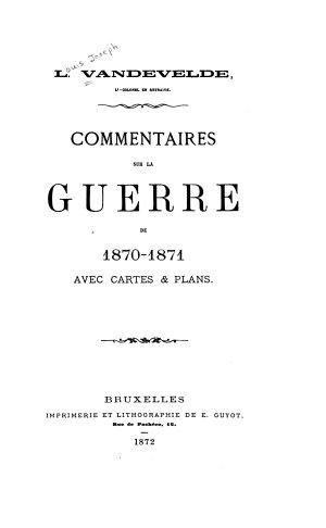 Commentaires Sur la Guerre de 1870 1871