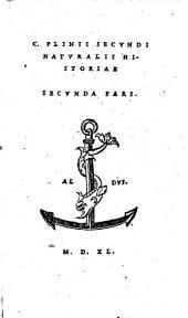 C. Plinii Secvndi Natvralis Historiae
