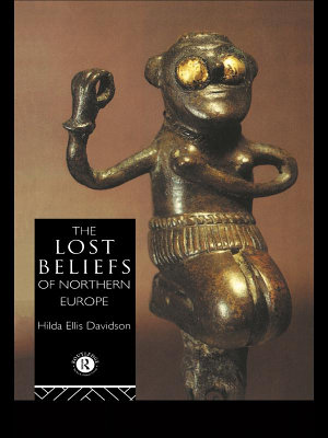 The Lost Beliefs of Northern Europe PDF